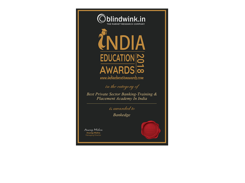 "BANKEDGE Wins Award for "" Best Academy for Banking And Finance"" at India Education Awards 2018"